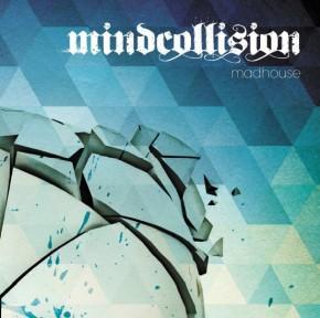 MINDCOLLISION - MADHOUSE