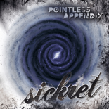 SICKRET - POINTLESS APPENDIX CD
